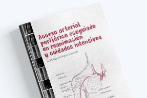 Acceso arterial periférico eco guiado en reanimación y cuidad