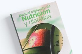Manual completo de nutrición y dietética